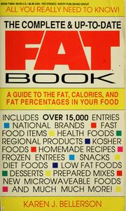 Cover of: The complete & up-to-date fat book | Karen J. Bellerson