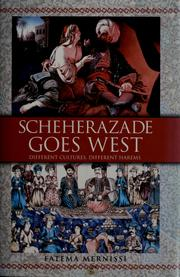 Cover of: Scheherazade goes west | Fatima Mernissi
