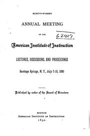 Cover of: Annual Meeting of the American Institute of Instruction by American Institute of Instruction