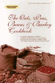 The oats, peas, beans & barley cookbook by Edyth Young Cottrell