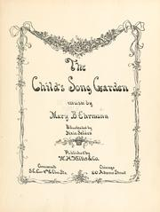 Cover of: The child's song garden | Mary Bartholomew Ehrmann