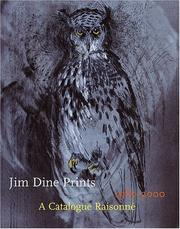 Cover of: Jim Dine prints, 1985-2000