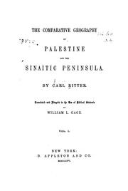 Cover of: The comparative geography of Palestine and the Sinaitic Peninsula. | Ritter, Karl