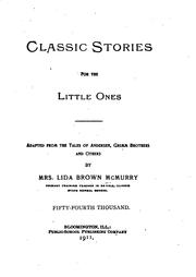 Cover of: Classic Stories for the Little Ones: Adapted from the Tales of Anderson, Grimm Brothers and Others |