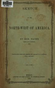 Cover of: Sketch of the North-west of America. | Alexandre A. TacheМЃ