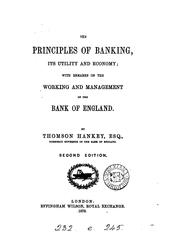 Cover of: The principles of banking, its utility and economy | Thomson Hankey