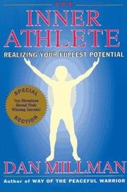 Cover of: The inner athlete: realizing your fullest potential