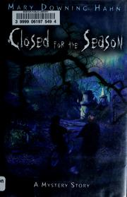 Cover of: Closed for the season: a mystery