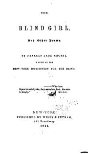 Cover of: The Blind Girl, and Other Poems | Fanny Crosby