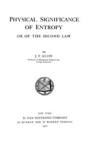Cover of: Physical significance of entropy or of the second law | Joseph Frederic Klein