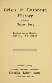 Cover of: Crises in European history | Gustav Bang