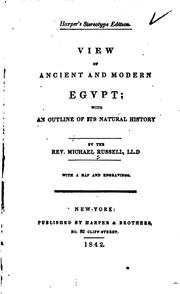 Cover of: View of Ancient and Modern Egypt: With an Outline of Its Natural History | Michael Russell