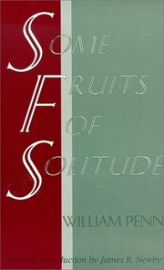Cover of: Some Fruits of Solitude | William Penn