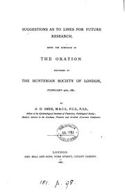 Cover of: Suggestions as to lines for future research, the substance of the oration delivered at the ... |