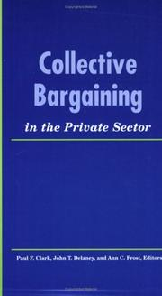 Cover of: Collective bargaining in the private sector |