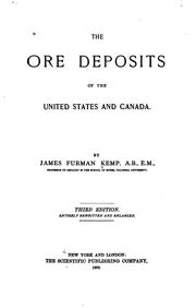 Cover of: The ore deposits of the United States and Canada. | James Furman Kemp