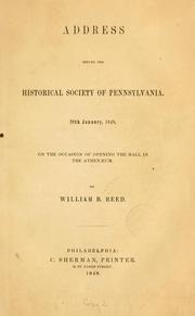 Address before the Historical society of Pennsylvania by William Bradford Reed