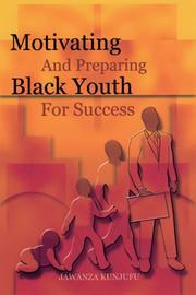 Cover of: Motivating and preparing Black youth to work