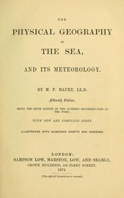 Cover of: The physical geography of the sea, and its meteorology | Matthew Fontaine Maury