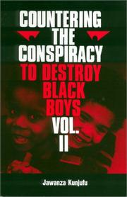 Cover of: Countering the Conspiracy to Destroy Black Boys ( Vol.2 ) (Countering the Conspiracy to Destroy Black Boys)