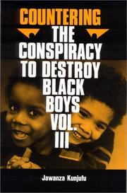 Cover of: Countering the Conspiracy to Destroy Black Boys, Vol. III (Countering the Conspiracy to Destroy Black Boys)