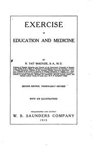 Cover of: Exercise in education and medicine | Robert Tait McKenzie