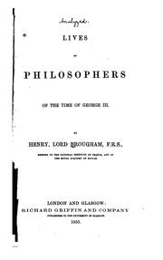 Cover of: Lives of philosophers of the time of George III. | Brougham and Vaux, Henry Brougham Baron
