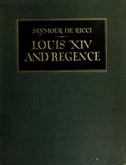 Cover of: Louis XIV and regency furniture and decoration | Ricci, Seymour de