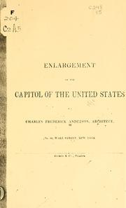 Cover of: Enlargement of the Capitol of the United States | Charles Frederick Anderson