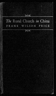 Cover of: The rural church in China | Frank W. Price