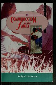 Communication in the family by Judy C. Pearson