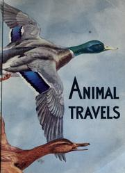 Cover of: ...Animal travels | Bertha Morris Parker