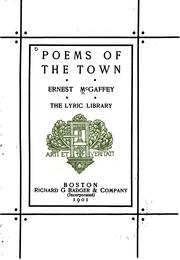 Cover of: Poems of the Town by Ernest McGaffey