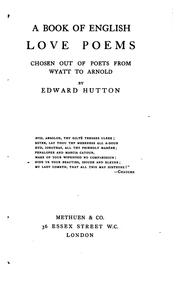 Cover of: A Book of English Love Poems: Chosen Out of Poets from Wyatt to Arnold by Edward Hutton