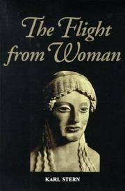 Cover of: The flight from woman | Stern, Karl.