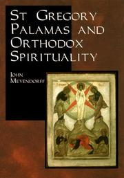 Cover of: St. Gregory Palamas and Orthodox spirituality