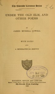 Cover of: Under the old elm | James Russell Lowell