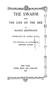 Cover of: The Swarm, from The Life of the Bee by Maurice Maeterlinck