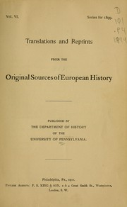 Cover of: Translations and reprints from the original sources of European history | University of Pennsylvania. Dept. of History