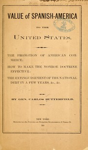Cover of: Value of Spanish-America to the United States | Carlos Butterfield