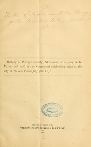 Cover of: History of Portage county, Wisconsin ... | Albert Gallatin Ellis