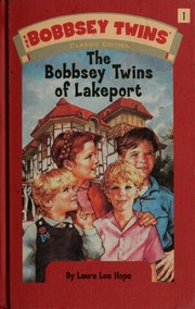 Cover of: The Bobbsey twins of Lakeport. | Laura Lee Hope