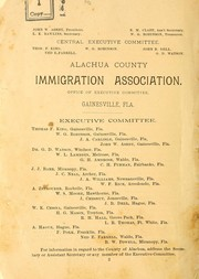 Cover of: Alachua, the garden county of Florida, its resources and advantages by J. W. Ashby