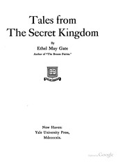 Cover of: Tales from the Secret kingdom | Ethel May Gate