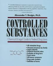 Cover of: Controlled Substances: A Chemical and Legal Guide to the Federal Drugs Laws