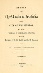 Cover of: Report upon the educational statistics of the city of Washington | Columbian Teachers