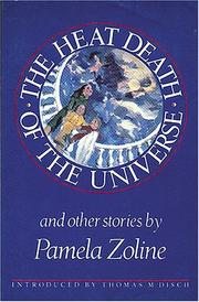 Cover of: The heat death of the universe and other stories | Pamela Zoline