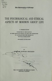 Cover of: The psychological and ethical aspects of Mormon group life | Ephraim Edward Ericksen