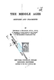 Cover of: The Middle Ages by Thomas J. Shahan