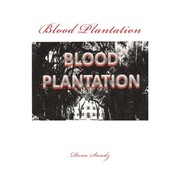 Cover of: Blood Plantation